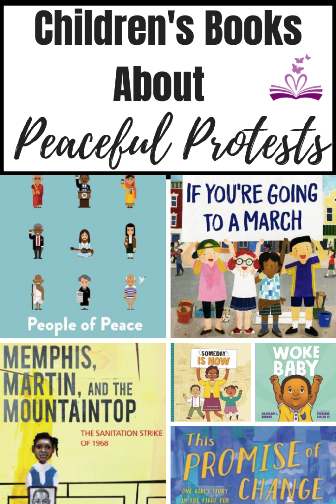 Honor these brave warriors in history and turn anger into action starting by simply reading these children's Books about the power of peaceful protests.